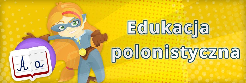 Zdobywcy Wiedzy - edukacja polonistyczna